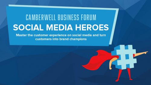 Camberwell Business Forum: Social Media Heroes