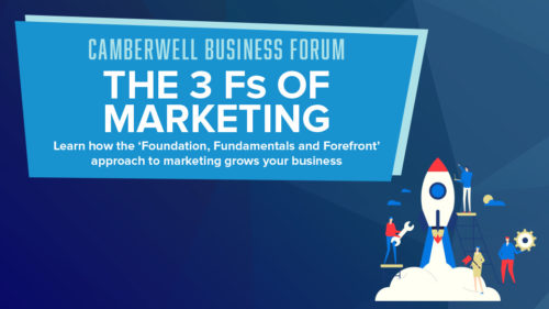 Camberwell Business Forum: The 3 Fs of Marketing