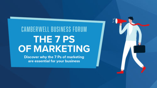 Camberwell Business Forum: The 7 Ps of marketing